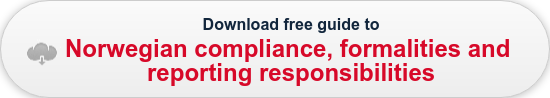 Download free guide to Norwegain compliance, formalities and  reporting responsibilities